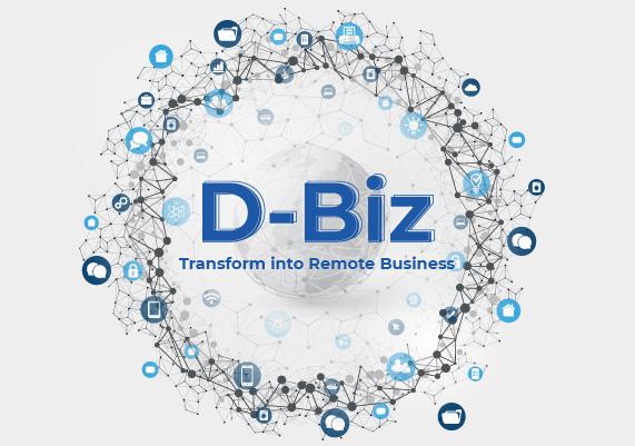 D-Biz: Transform into Remote Business